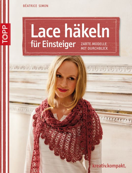 Crochet lace for beginners (in German language)